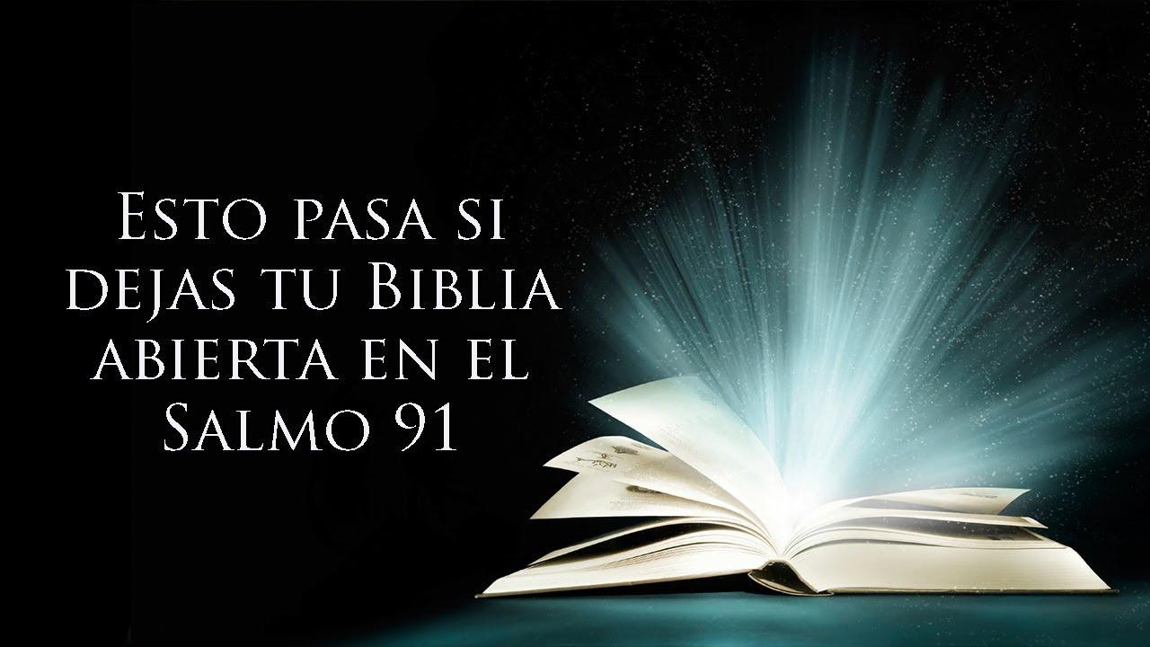 Biblia Abierta En El Salmo 91 Oración De Protección Del Hogar