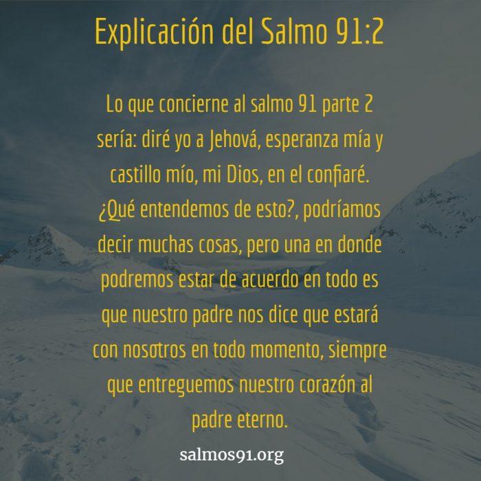 explicación del salmo 91 2