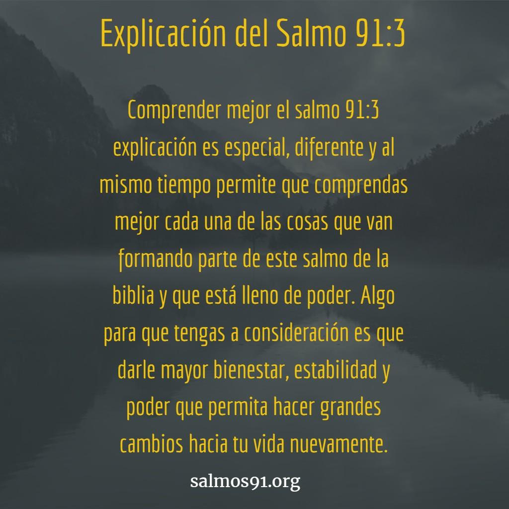 salmo 91 3 explicacion