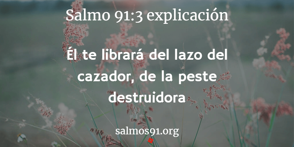 salmo 91 parte 3