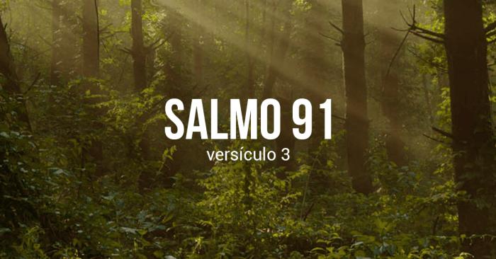 salmo 91:3