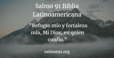 Salmo 91 Biblia Latinoamericana