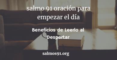 salmo 91 oración para empezar el día