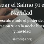 salmo 91 navidad