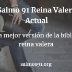salmo 91 reina valera actualizada