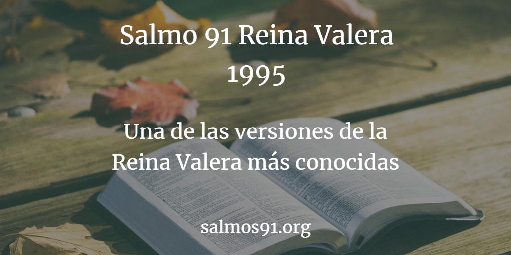 salmo91 reina valera 1995