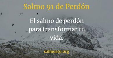 salmo 91 del perdón