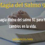 magia del salmo 91 en la vida